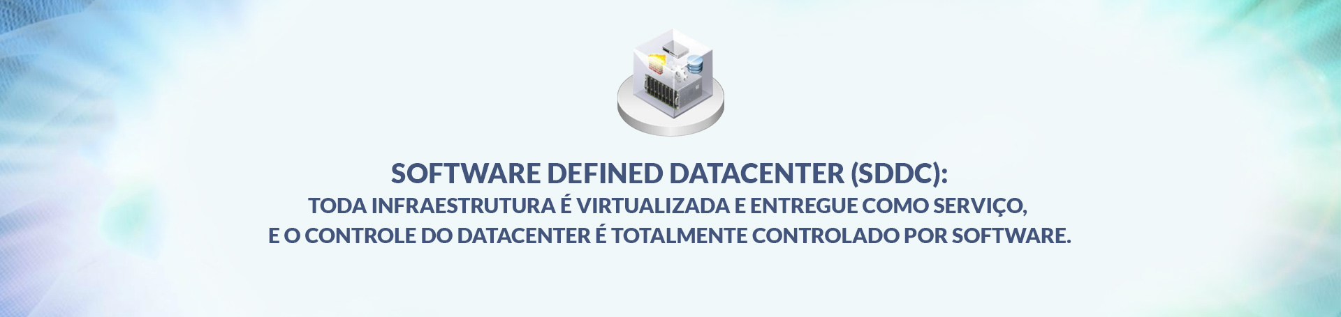 Software Defined DataCenter (SDDC)